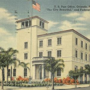 Orlando, FL, US Post Office. The City Beautiful. and Federal Court House