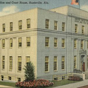 Huntsville, AL, U.S. Post Office and Court House